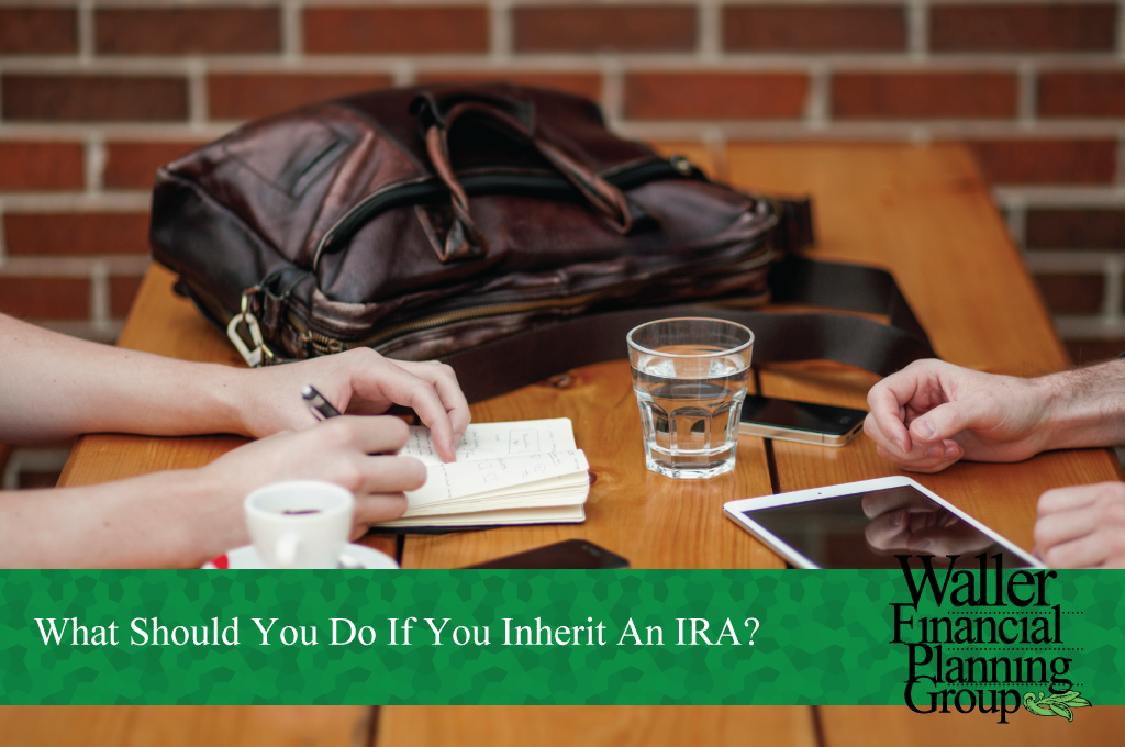 what should i do with my inherited IRA?
