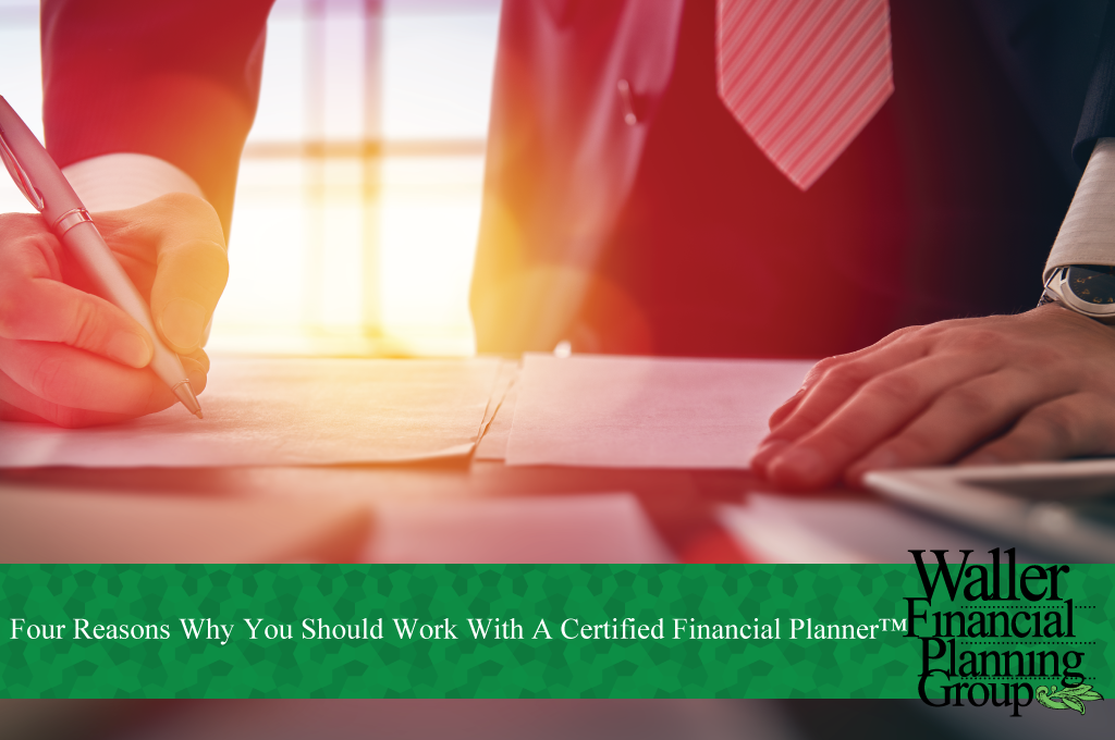 why should I work with a Certified financial planner?