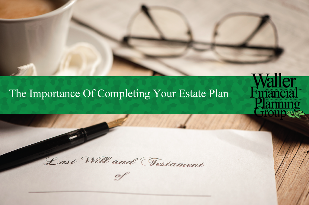 Why it's important to have an estate plan