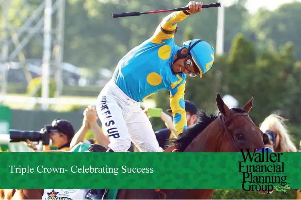 Triple Crown- Celebrating Success
