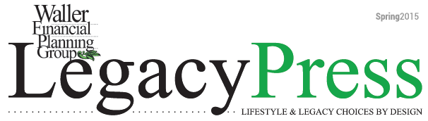 Waller Financial's Legacy Press newsletter